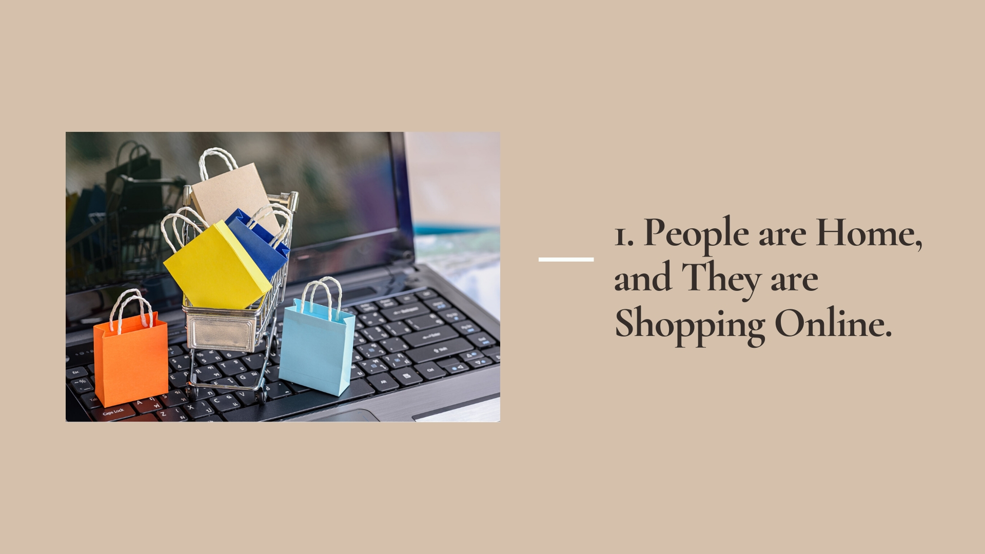 1. People are Home, and They are Shopping Online | 5 Tips for Digital Marketing During the Coronavirus Scare