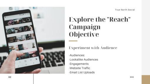 "Explore the ""Reach"" Campaign Objective"