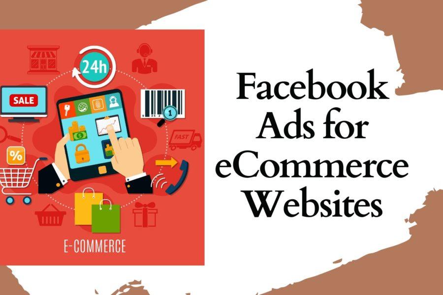 Facebook Ads for eCommerce Websites
