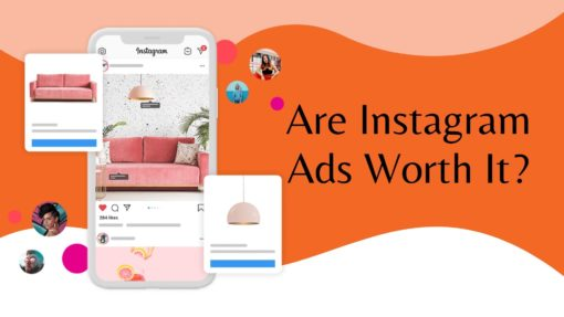 Are Instagram Ads Worth It?