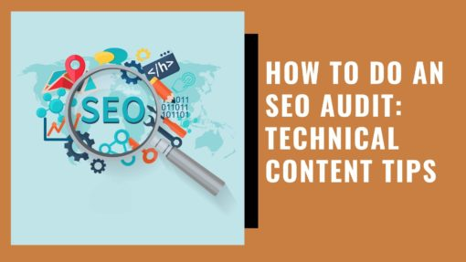 How to Do an SEO Audit Technical Content Tips