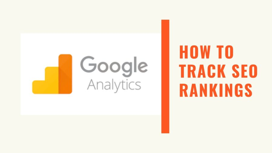 How to Track SEO Rankings