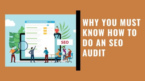 Why You Must Know How to Do an SEO Audit