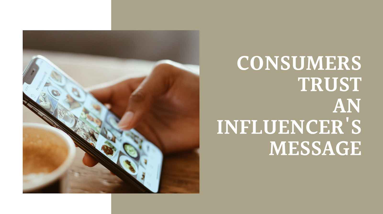 Consumers Trust An Influencers's Message
