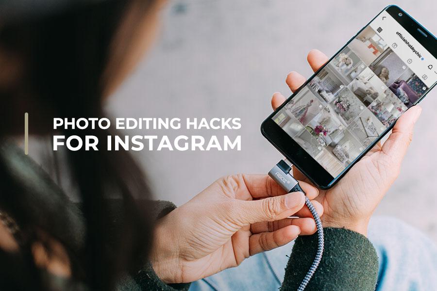 Photo-Editing-Hacks-for-Instagram