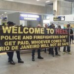 Rio Police Greet Olympics Tourists with 'Welcome to Hell' Sign