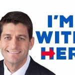 He's With Her: Inside Paul Ryan's Months-Long Campaign to Elect Hillary Clinton President