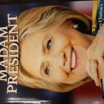 """BUSTED: Newsweek Pre-Prints Special Hillary """"Madam President"""" Edition; No Mock Edition Printed for Trump Win?"""
