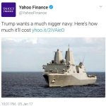 Yahoo Finance Apologizes After Tweeting That Donald Trump Wants a 'N***er Navy'