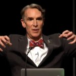 Bill Nye 'The Science Guy' Says 'Climate Deniers' Suffer Psychological Delusions