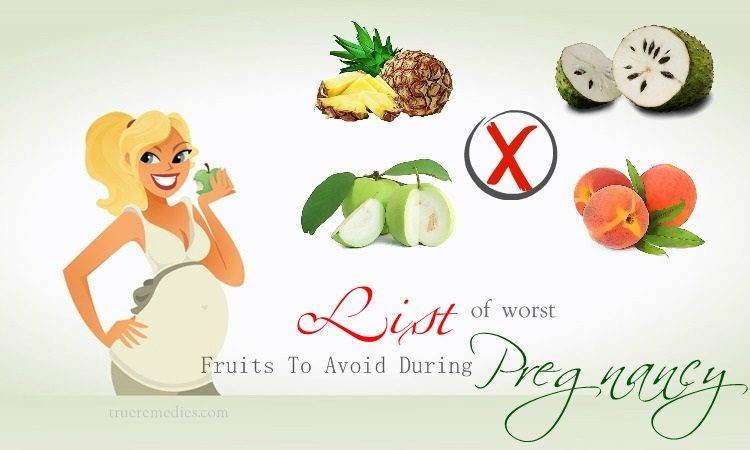 List Of 12 Worst Fruits To Avoid During Pregnancy