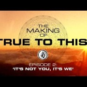 Volcom – The Making of 'True To This' – Episode 2: 'It's Not You, It's We'