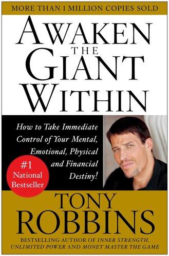 Awaken the Giant Within by Tony Robins