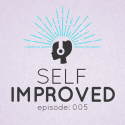 self improved 005