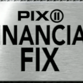 PIX11 Financial Fix