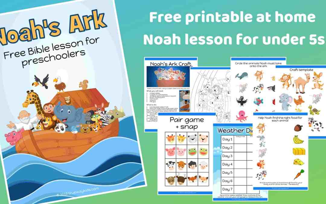 Noah's Ark – Free printable Bible lesson for preschoolers