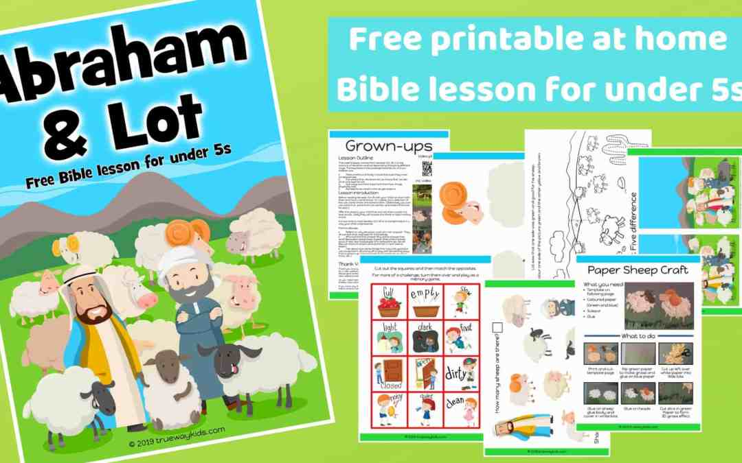Abraham and Lot – Free Bible lesson for under 5s