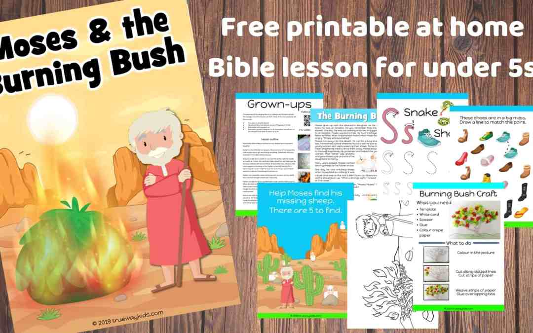 Moses and the Burning Bush – Free Bible lesson for under 5s