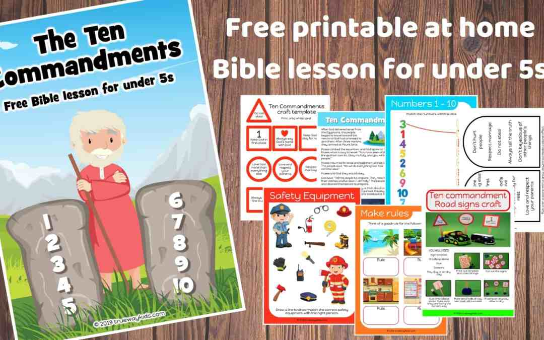The Ten Commandments – Free Bible lesson for under 5s