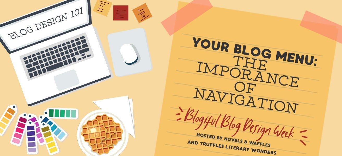 BLOGIFUL DAY 4: Your Blog Menu