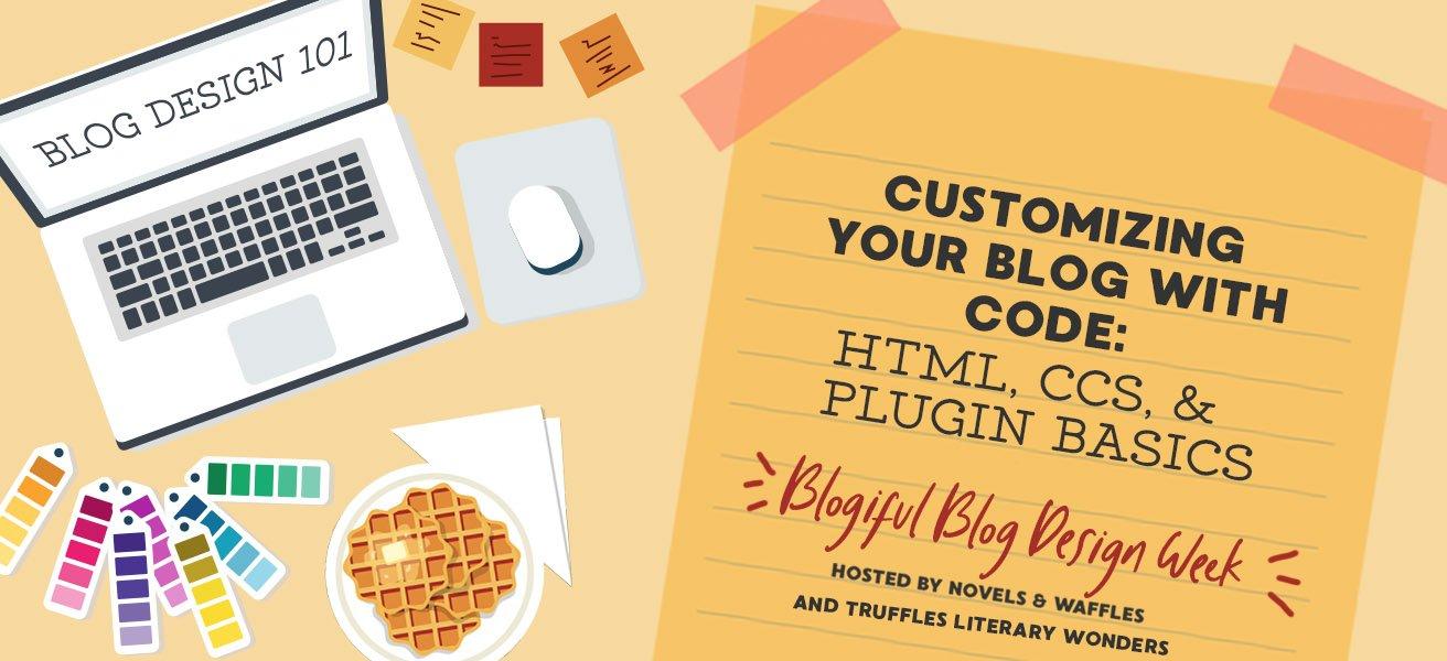BLOGIFUL DAY 6: Blog Coding 101