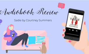 Sadie AudioBook Review