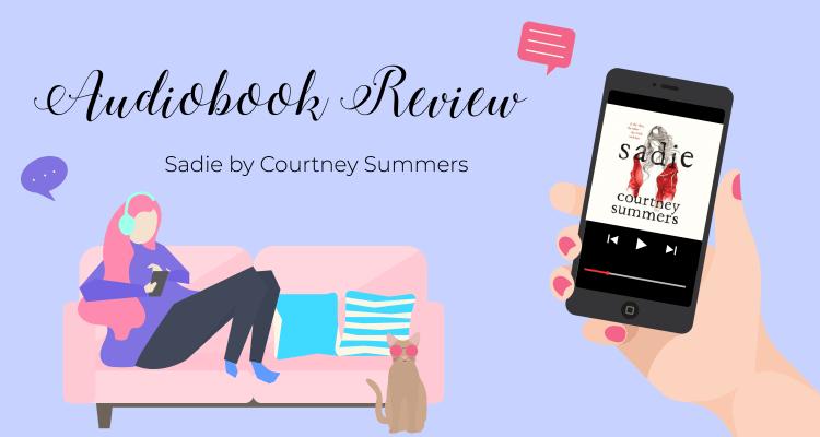 Sadie AudioBook Review