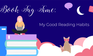 BOOK TAG: My Good Reading Habits
