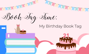 BOOK TAG: My Birthday Book Tag