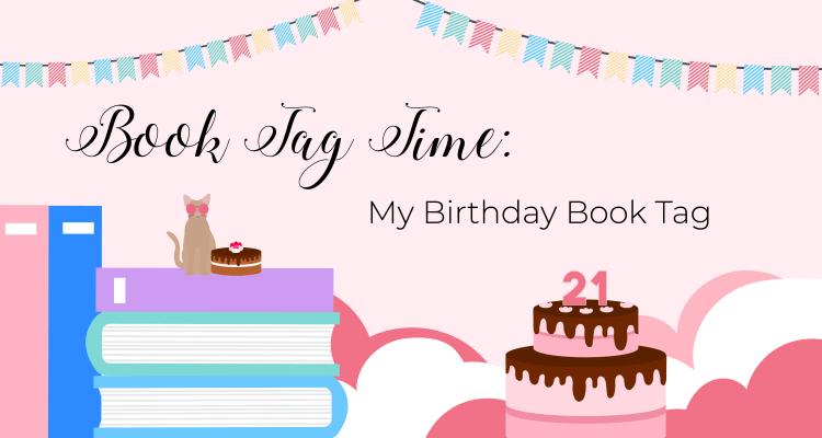BOOK TAG: My Birthday Book Tag
