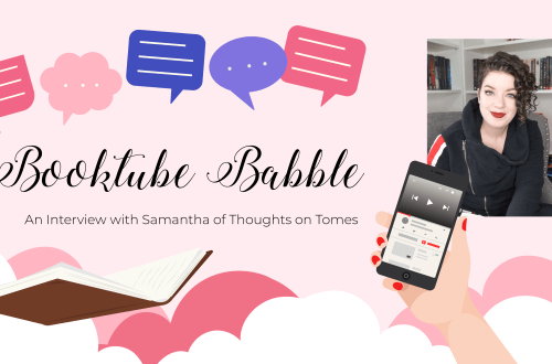 booktubersamantha - BookTube Babble: An Interview with Samantha of Thoughts on Tomes