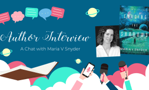 Author Interview: A Chat with Maria V Snyder