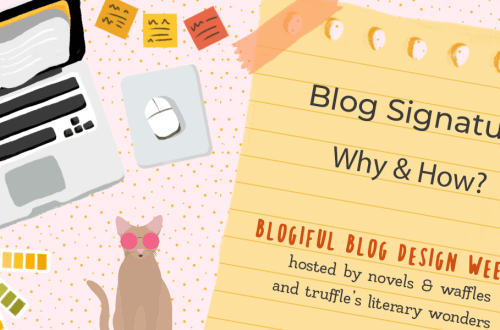 blogiful blogsig - BLOGIFUL DAY 2 | Blog Signatures: Why & How?