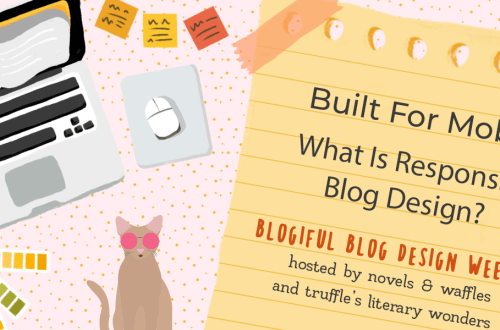 blogiful mobileresponsive - BLOGIFUL DAY 4 | Built for Mobile: What is Responsive Blog Design?
