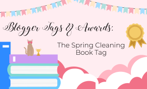 The Spring (Autumn?) Cleaning Book Tag