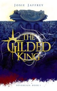 Review: The Gilded King by Josie Jaffrey