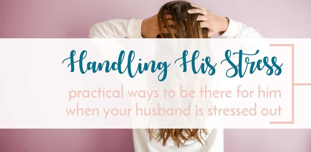 How to Handle Husband's Stress