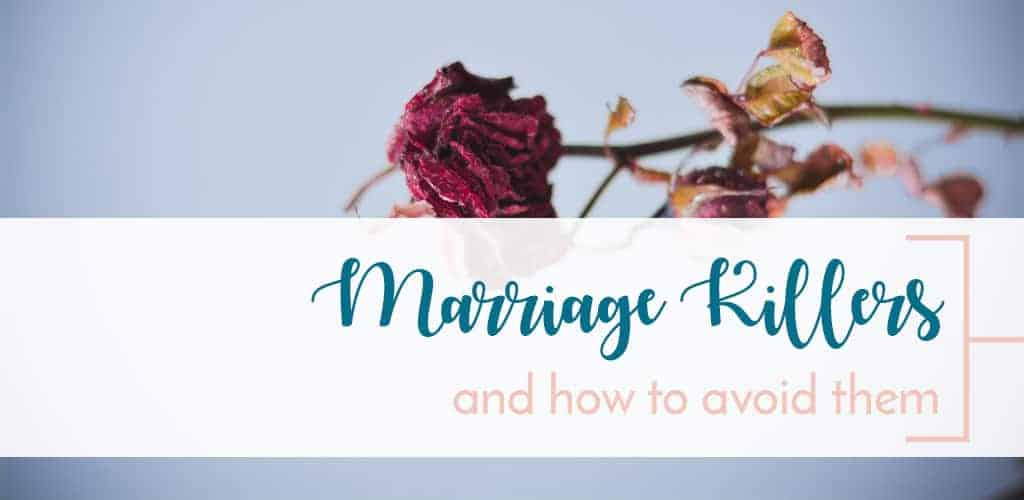Dead Flowers marriage killing habits that are unhealthy in any marriage