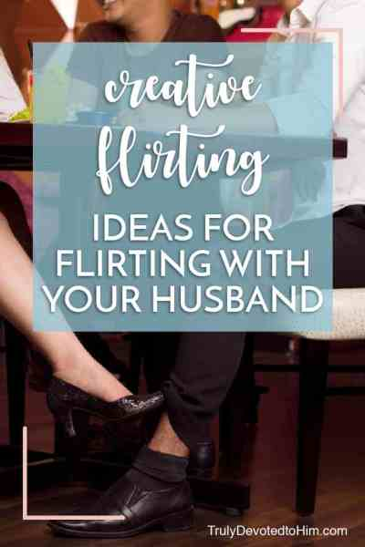 wife flirting with her husband playing footsie under restaurant table. creative ideas for flirting with your husband.
