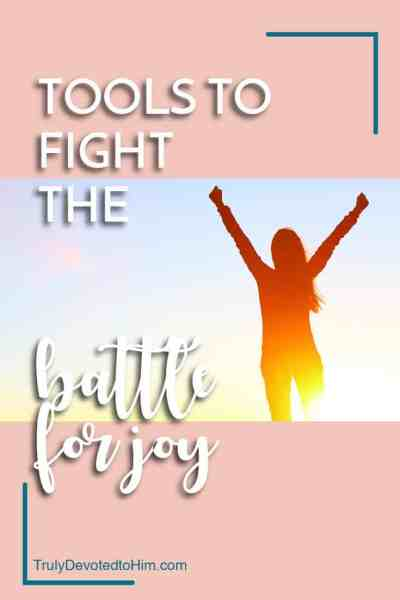 Tools to fight the battle for joy. As Christians we are supposed to look different to the outside world but sometimes it's hard to be joyful in this overwhelming and stressful life. Use these practical tools to fight for joy.