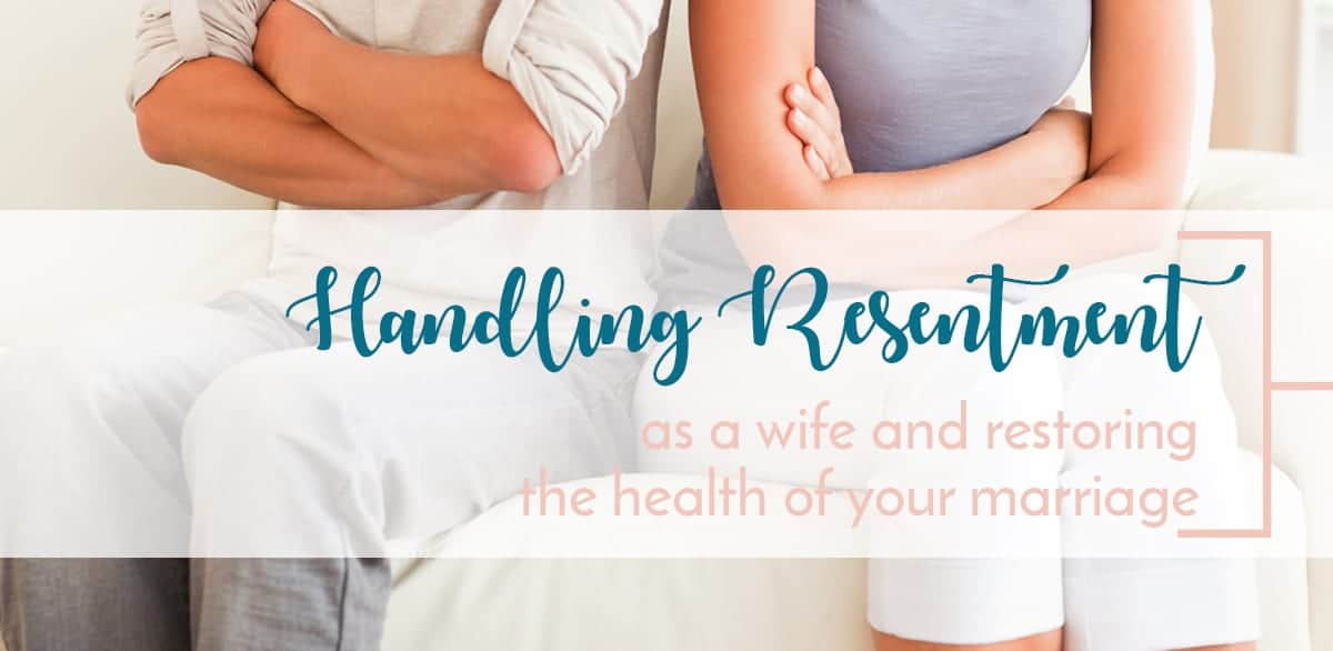 handling resentment in marriage and building a healthier relationship