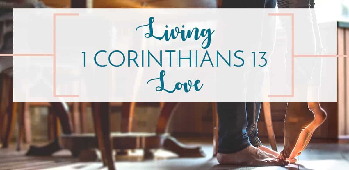 Husband and Wife on tip toes Living 1 Corinthians 13 Love text overlay