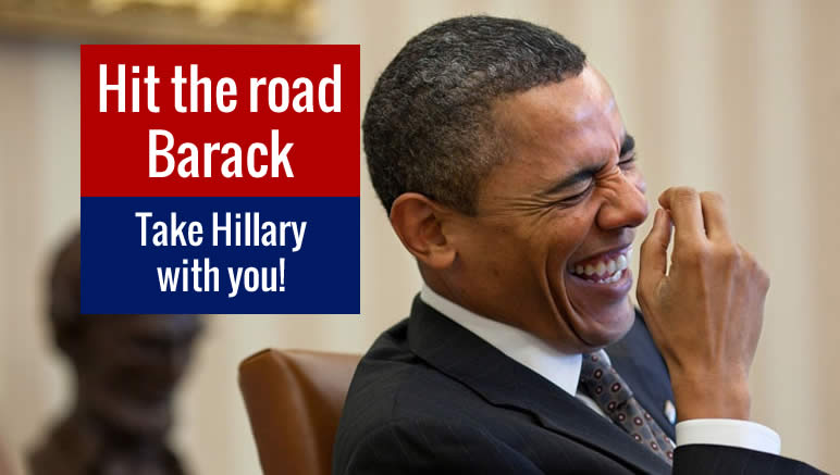 Hit the road Barack