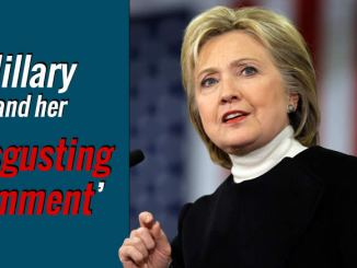 Hillary's disgusting comment