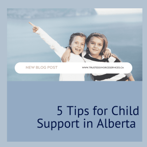 """Two children with the title """"5 Tips for Child Support in Alberta"""