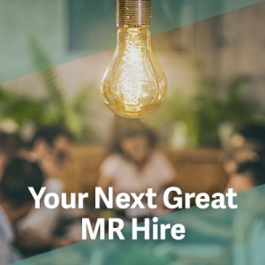 Your Next Great MR Hire