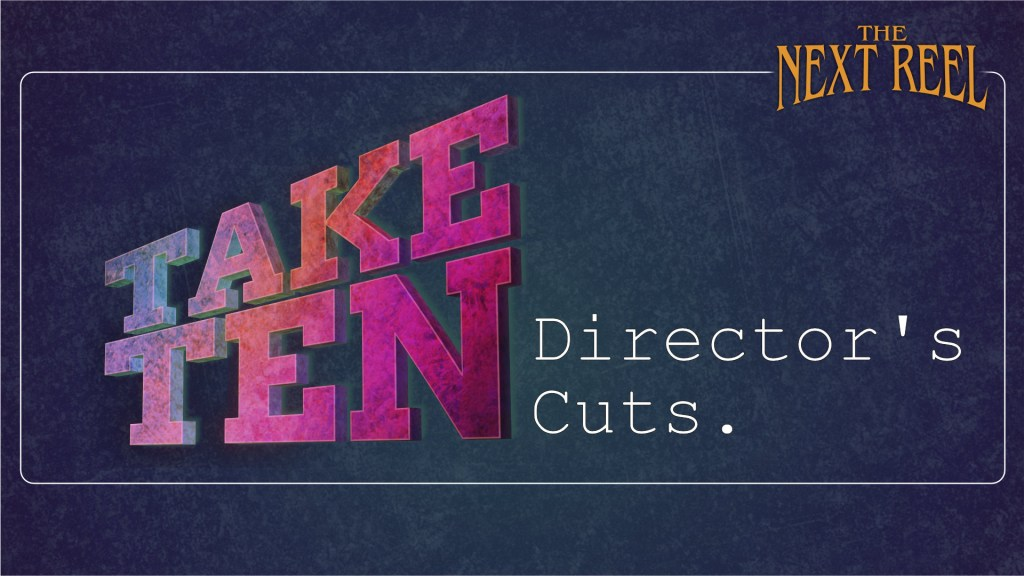Take-Ten-Directors-Cuts-Lobby-Card-Main.jpg