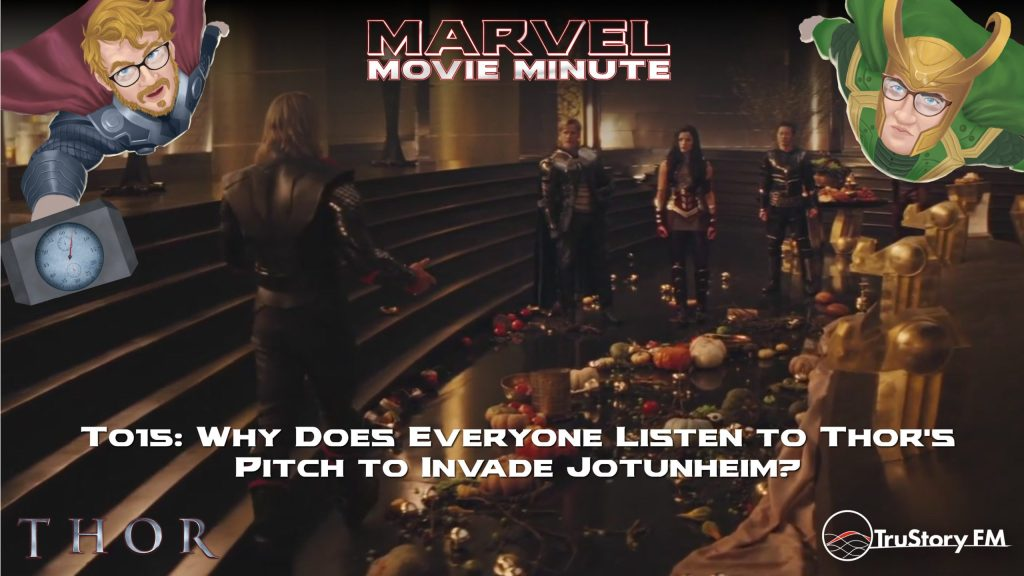 Marvel Movie Minute season 4 episode 15 • Thor 015: Why does everyone listen to Thor's pitch to invade Jotunheim?