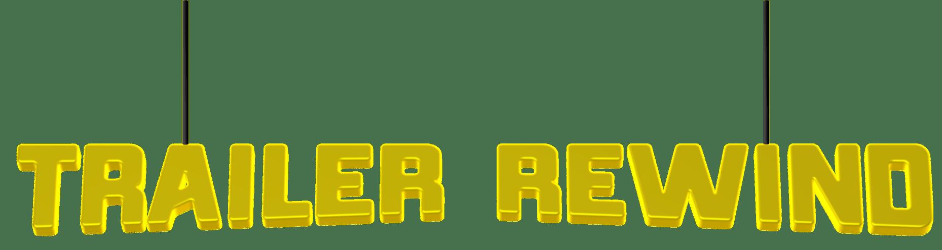 Trailer Rewind Sign