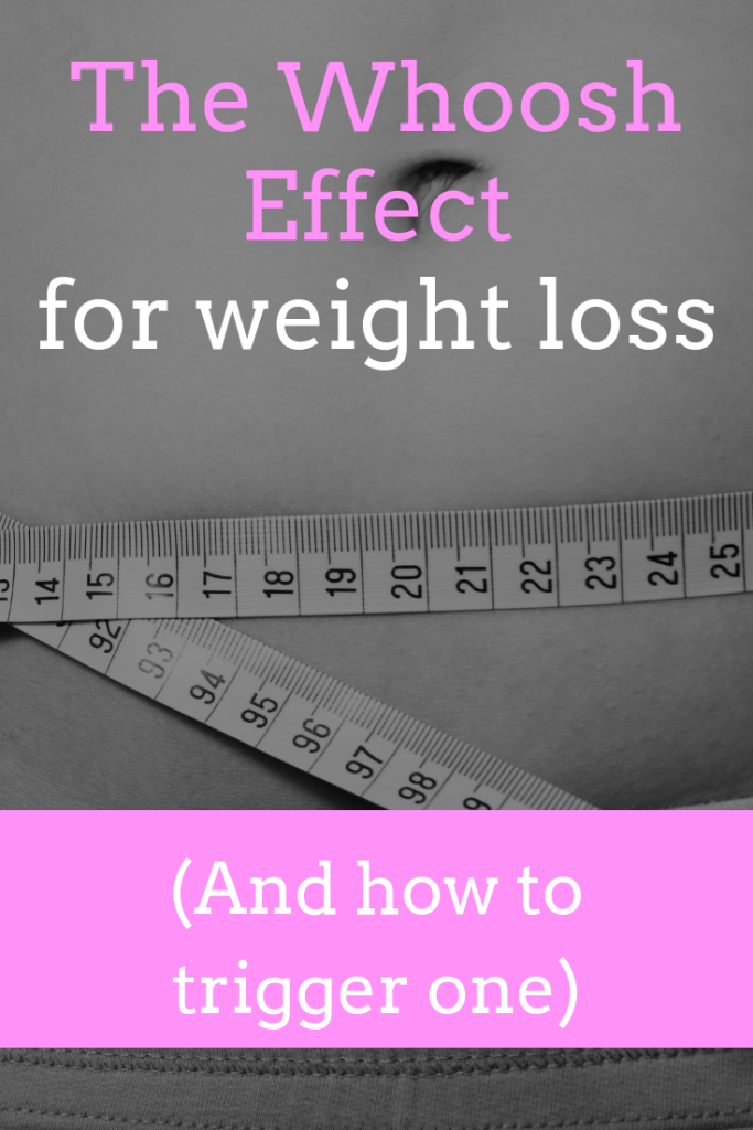 The Whoosh Effect: Signs & How to Trigger a Whoosh for Weight Loss